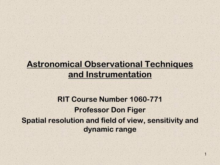 astronomical observational techniques and instrumentation n.