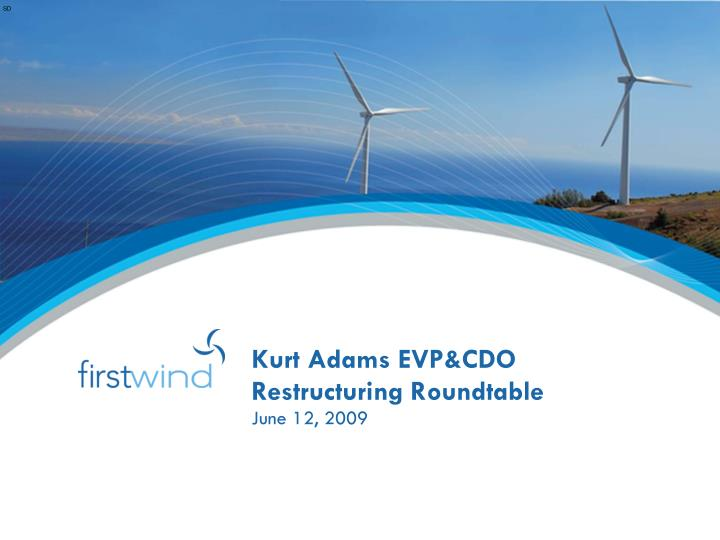 kurt adams evp cdo restructuring roundtable n.