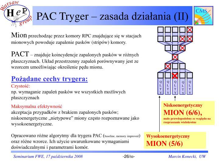 PAC Tryger – zasada działania (II)