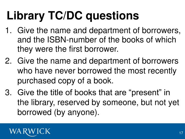Library TC/DC questions