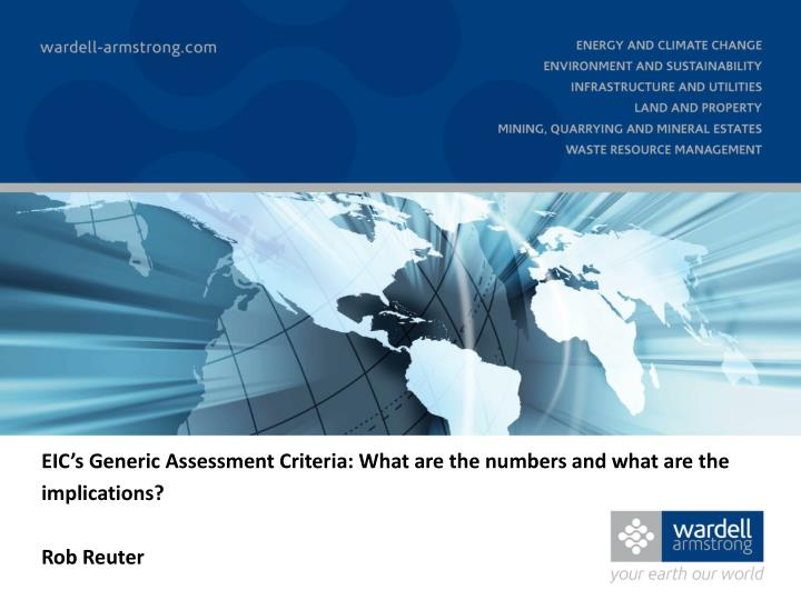 EIC's Generic Assessment Criteria: What are the numbers and what are the implications?
