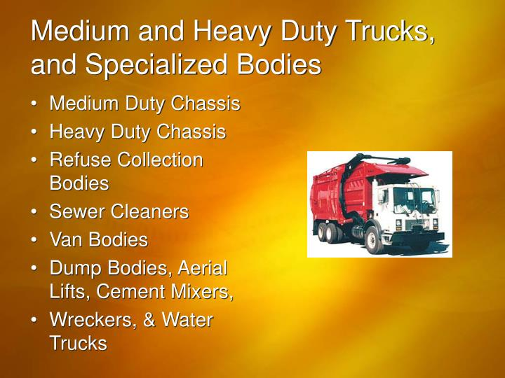 Medium and Heavy Duty Trucks,