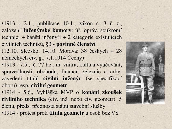 1913 - 2.1., publikace 10.1., zákon č. 3 ř. z., založení