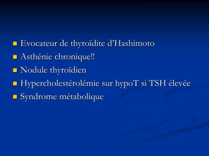 Evocateur de thyroïdite d'Hashimoto