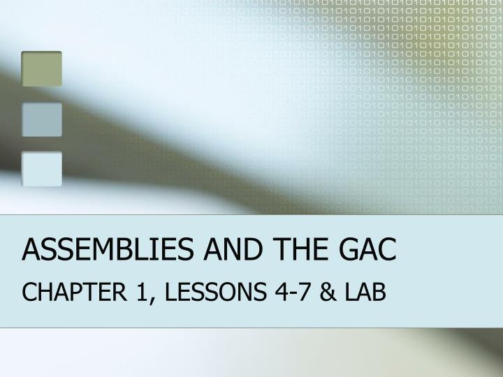 assemblies and the gac n.