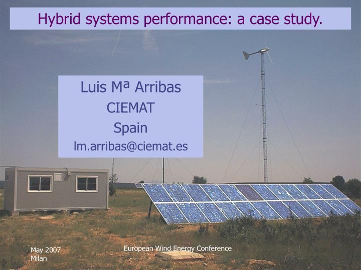 hybrid systems performance a case study n.