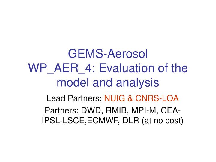 gems aerosol wp aer 4 evaluation of the model and analysis n.