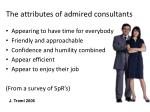 the attributes of admired consultants1