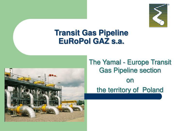 transit gas pipeline europol gaz s a n.