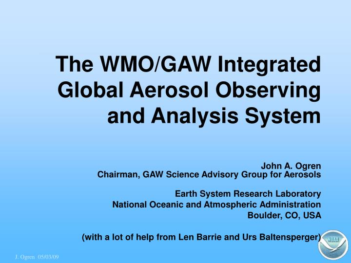 the wmo gaw integrated global aerosol observing and analysis system n.