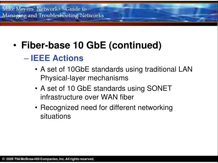 Fiber-base 10 GbE (continued)