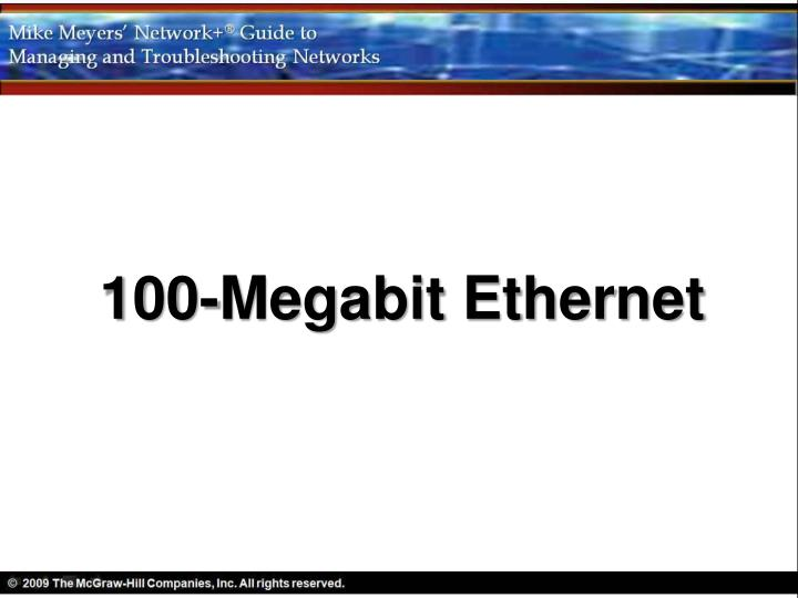 100-Megabit Ethernet