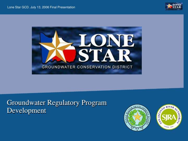 Groundwater Regulatory Program Development