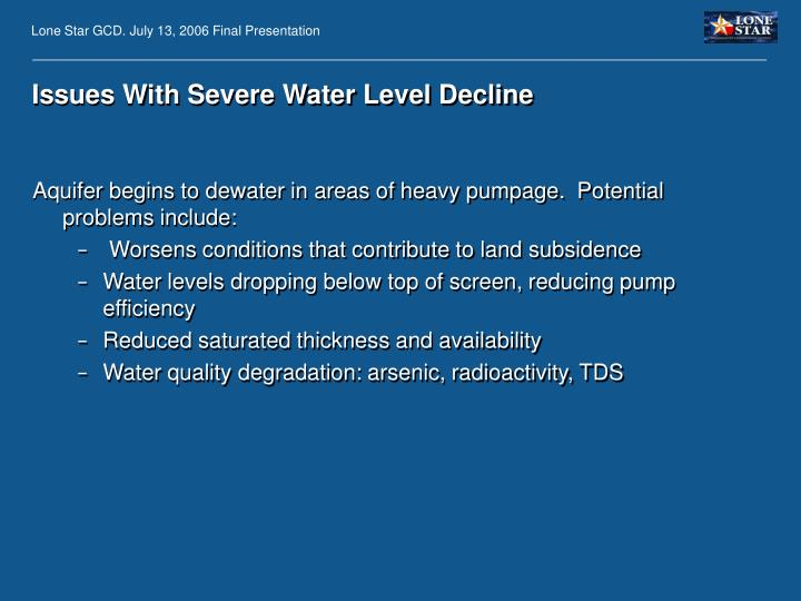 Issues With Severe Water Level Decline