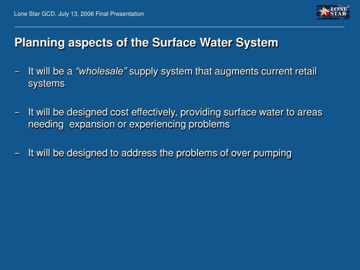 Planning aspects of the Surface Water System