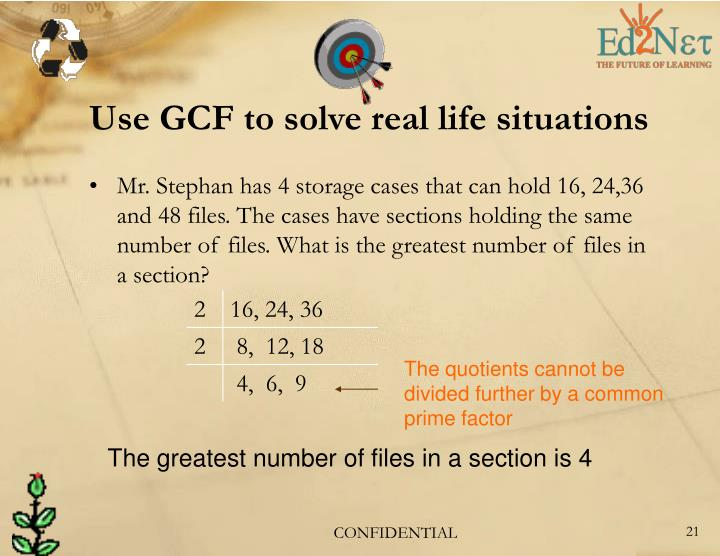 Use GCF to solve real life situations