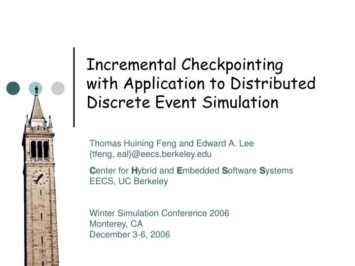incremental checkpointing with application to distributed discrete event simulation n.