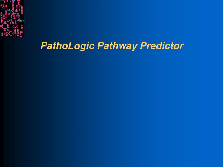 pathologic pathway predictor n.