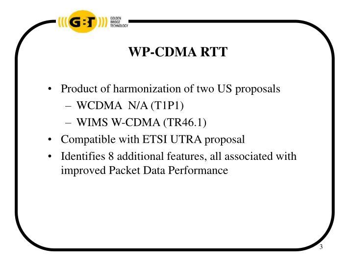 WP-CDMA RTT