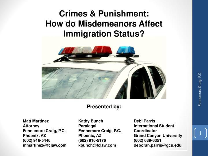 Crimes punishment how do misdemeanors affect immigration status