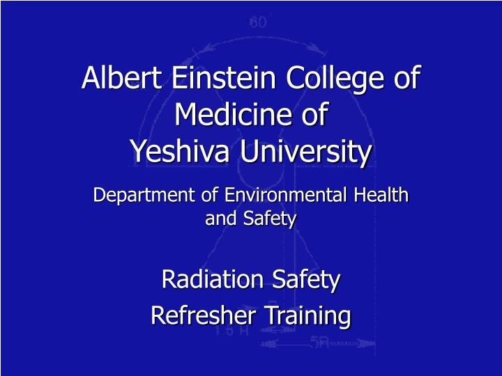 albert einstein college of medicine of yeshiva university n.