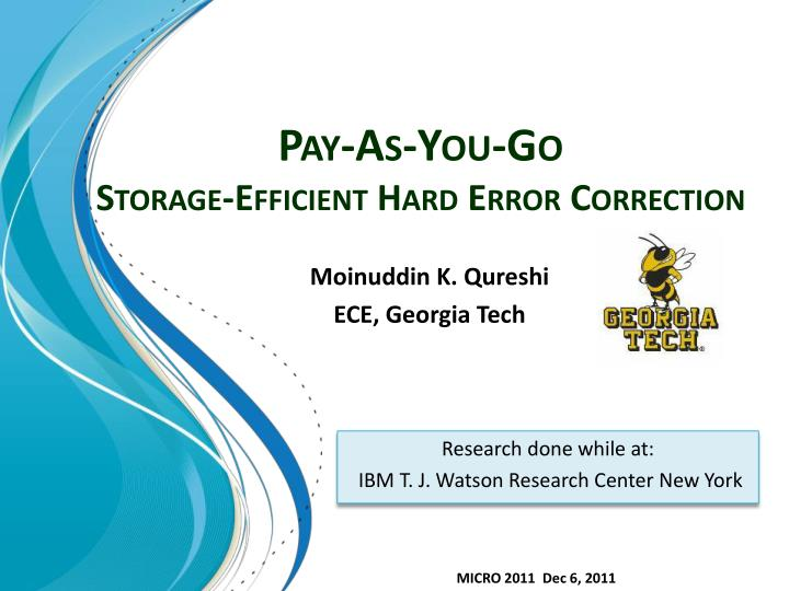 pay as you go storage efficient hard error correction n.