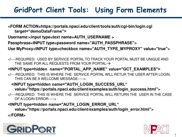 GridPort Client Tools:  Using Form Elements