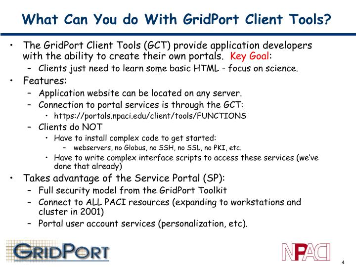 What Can You do With GridPort Client Tools?