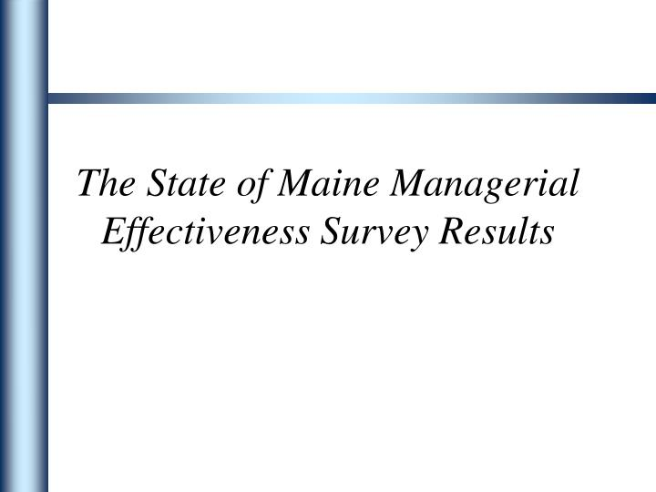 the state of maine managerial effectiveness survey results n.