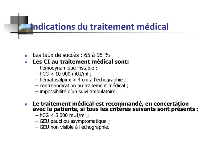 Indications du traitement médical