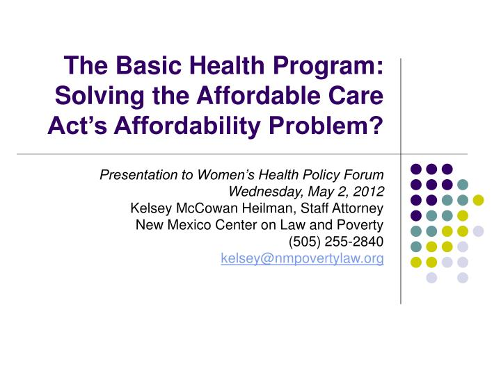 the basic health program solving the affordable care act s affordability problem n.