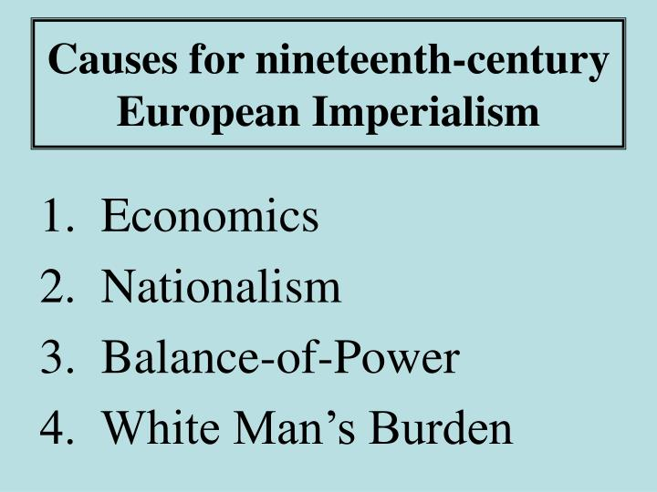 Causes for nineteenth century european imperialism