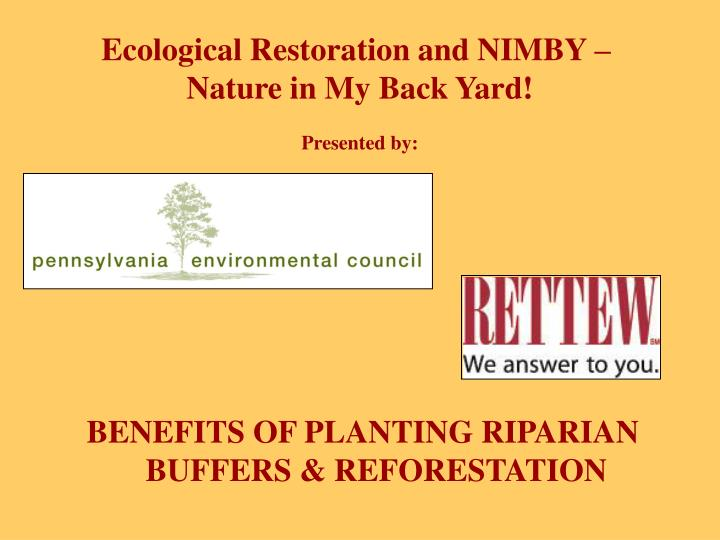 Ecological Restoration and NIMBY –