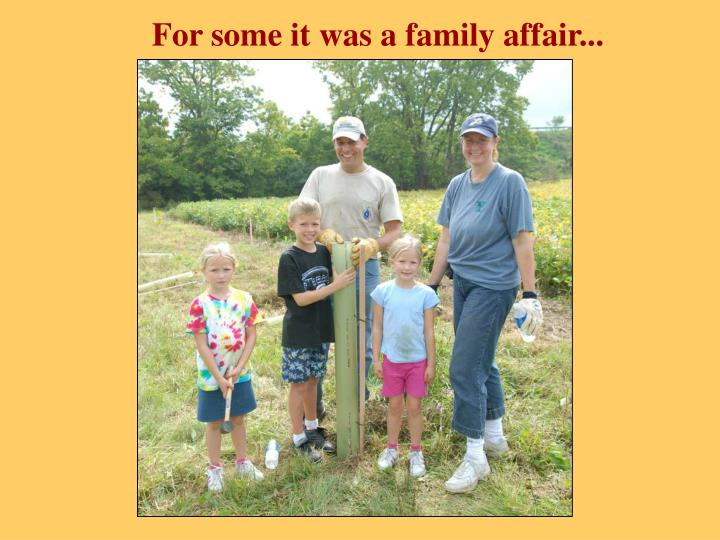 For some it was a family affair...
