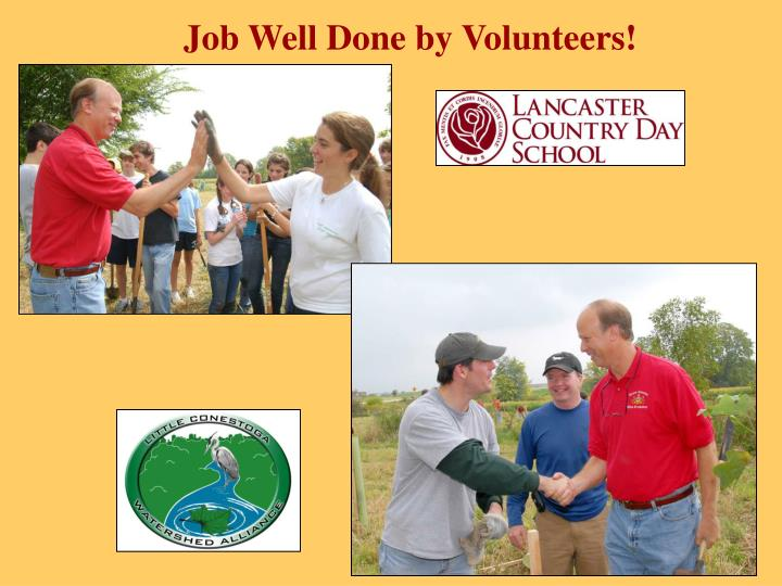 Job Well Done by Volunteers!