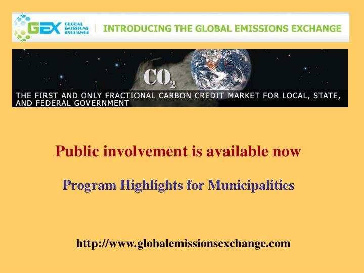 Public involvement is available now