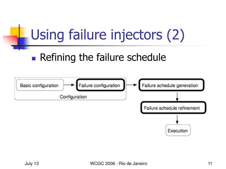 Using failure injectors (2)