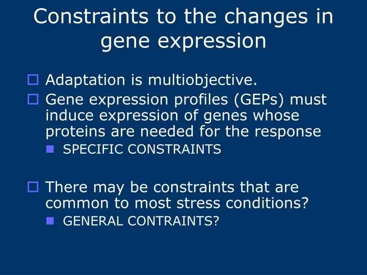 Constraints to the changes in gene expression