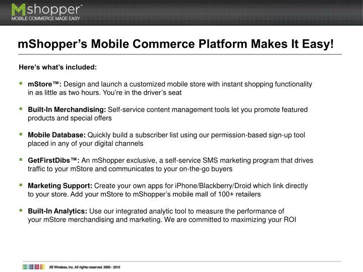 mShopper's Mobile Commerce Platform Makes It Easy!