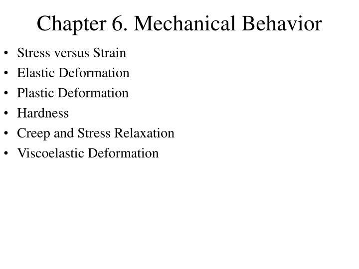 chapter 6 mechanical behavior n.