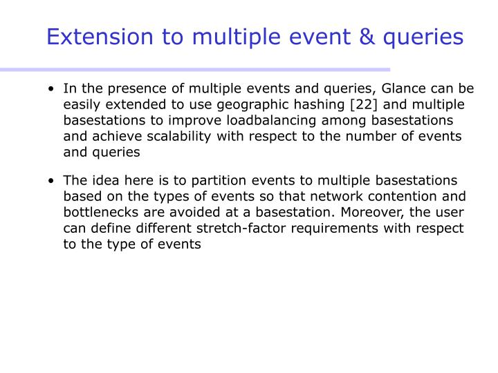 Extension to multiple event & queries