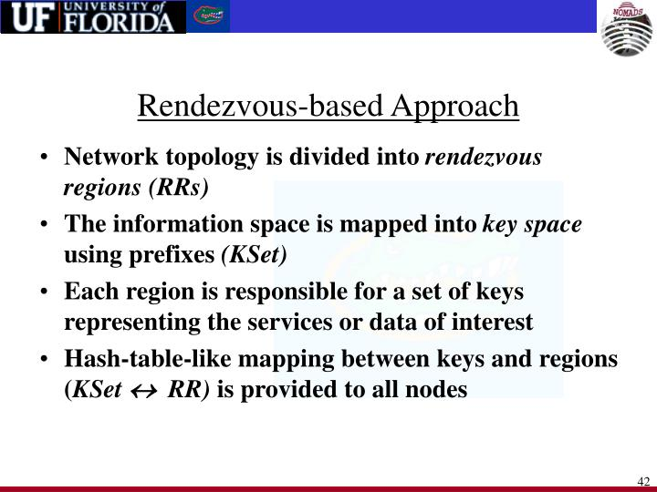 Rendezvous-based Approach