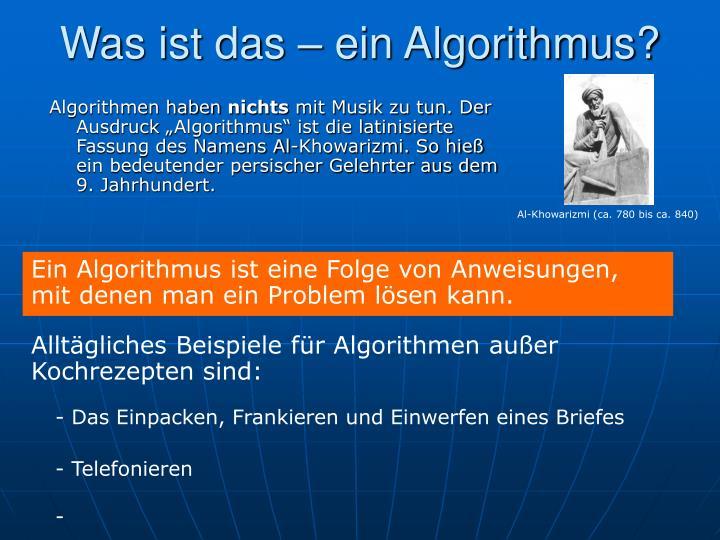 Was ist das – ein Algorithmus?
