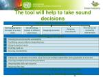 the tool will help to take sound decisions