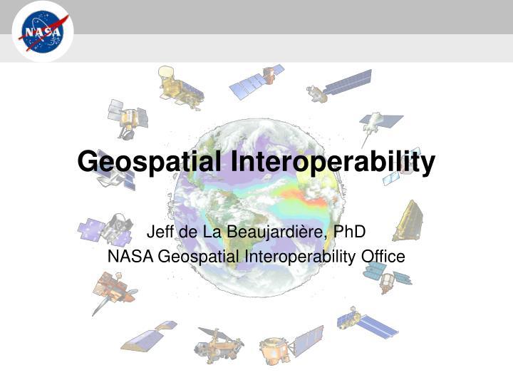 geospatial interoperability n.
