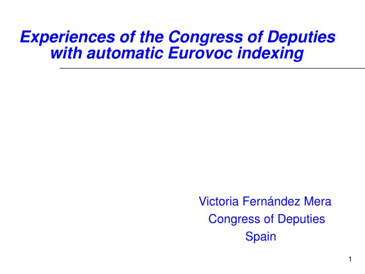 experiences of the congress of deputies with automatic eurovoc indexing n.
