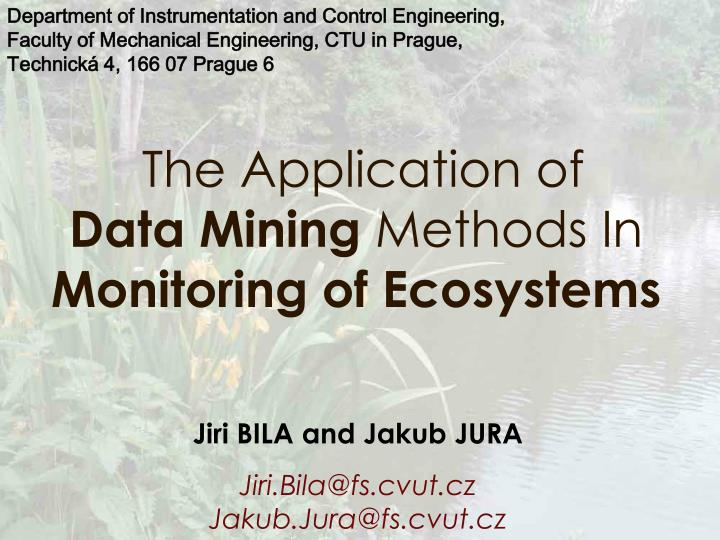 the application o f data mining methods in monitoring o f ecosystems n.