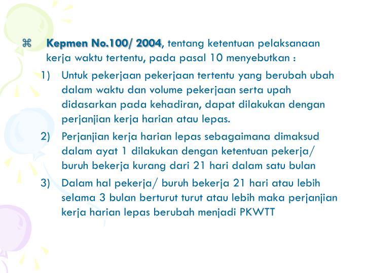 Kepmen No.100/ 2004