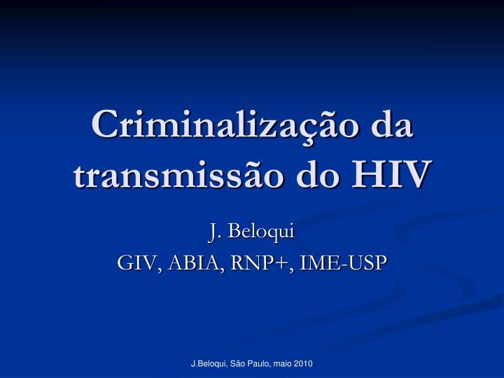 criminaliza o da transmiss o do hiv n.