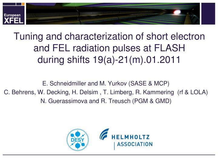 Tuning and characterization of short electron and FEL radiation pulses at FLASH
